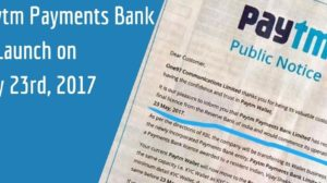 Paytm Payments Bank to finally launch on May 23, received license from RBI : Public Notice