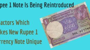 2 Factors Which Makes New Rupee 1 Currency Note Unique; Reason Why They Are Being Reintroduced!