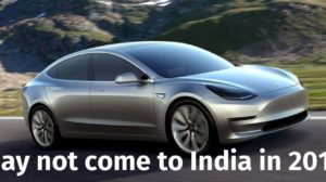 Tesla Model 3 May Not Come to Indian in 2017; Local Sourcing Norms Create Roadblock!