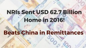 India Beats China in Receiving Remittance; NRIs Sent USD 62.7 Billion Back Home in 2016!