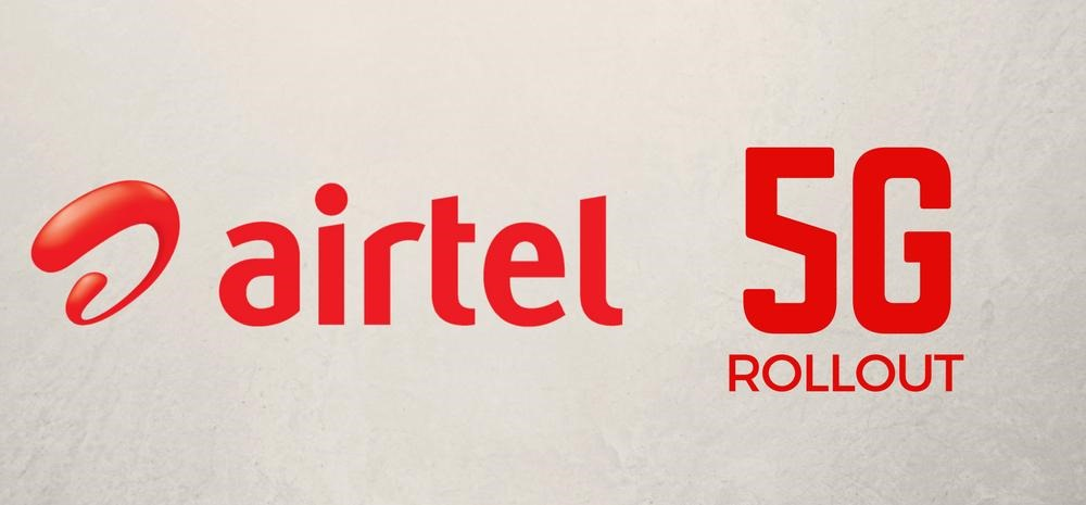 Airtel 5G Rollout