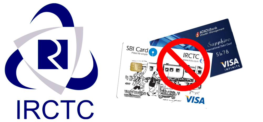 IRCTC Bans ICICI and SBI Cards