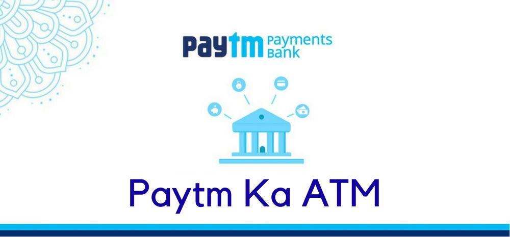 Paytm Payments Bank ATMs