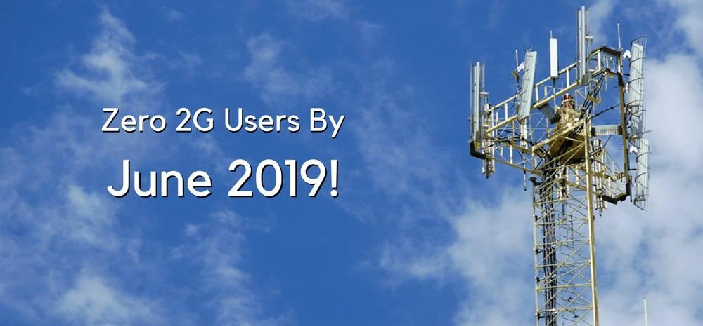 Zero 2G Users By June 2019