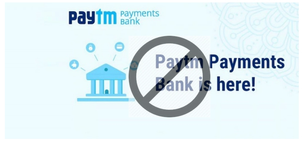 Paytm Payments Bank was banned by RBI?