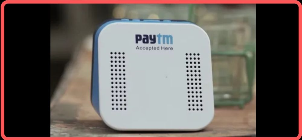 Paytm Soundbox for App-less Transactions