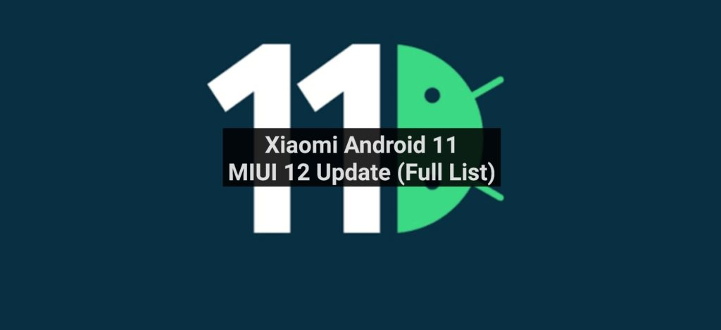 Xiaomi Android 11 update 1024x469.